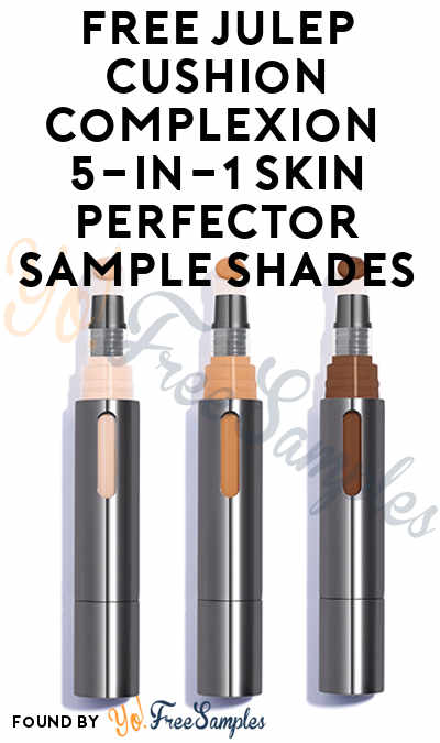FREE Julep Cushion Complexion 5-in-1 Skin Perfector Sample Shades From CrowdTap (Mission Required)