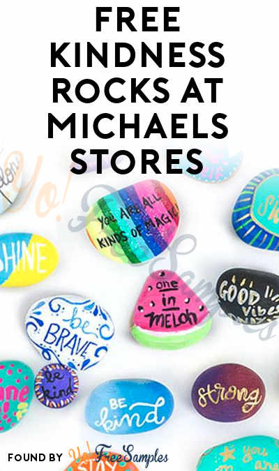 FREE Kindness Rocks At Michaels Stores 8/12, 8/19 & 8/26