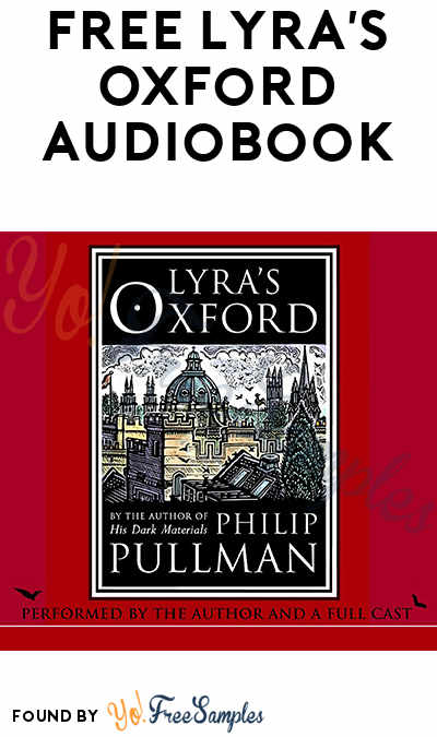 FREE Lyra's Oxford Audiobook From Penguin Random House