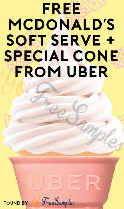 Last Friday: FREE McDonald's Soft Serve + Special Cone From Uber App (Select Cities)