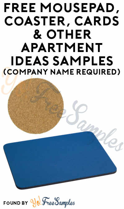 FREE Mousepad, Coaster, Cards & Other Apartment Ideas Samples (Company Name Required)