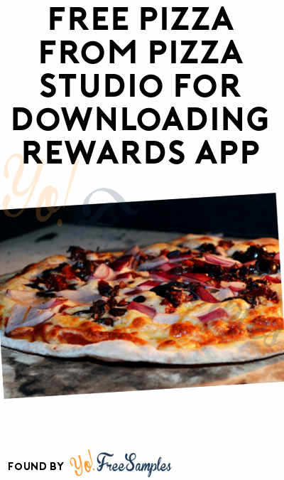FREE Pizza From Pizza Studio For Downloading Rewards App (Select Locations)