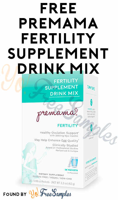 FREE Premama Fertility Supplement Drink Mix (Mom Ambassador Membership Required)