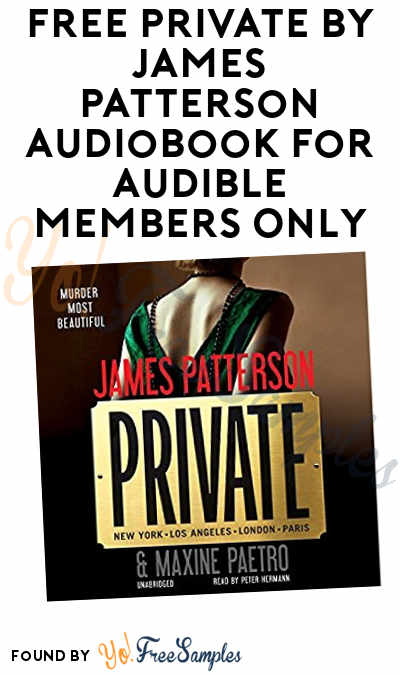 FREE Private By James Patterson Audiobook For Audible Members Only