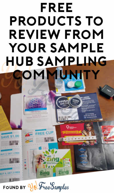 FREE Products To Review From Your Sample Hub Sampling Community (Limited Invites)