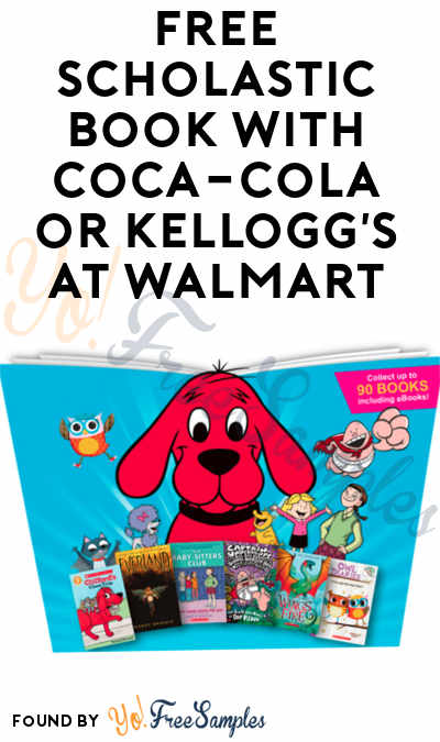 FREE Scholastic Book With Coca-Cola or Kellogg's At Walmart