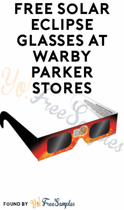 FREE Solar Eclipse Glasses At Warby Parker Stores (Limited Locations)