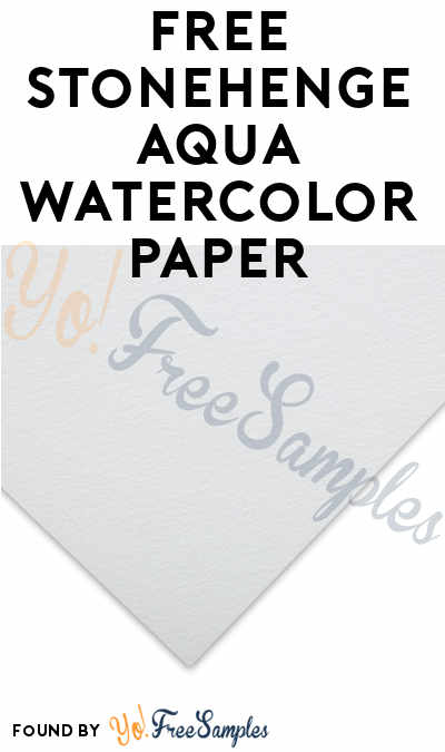 FREE Stonehenge Aqua Watercolor Paper (Email Required)