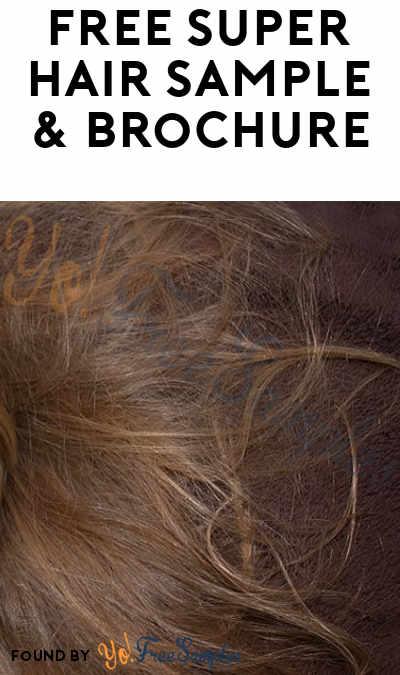 FREE Super Hair Sample & Brochure