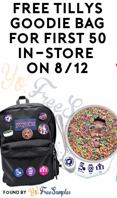 FREE Tillys Goodie Bag For First 50 In-Store On 8/12