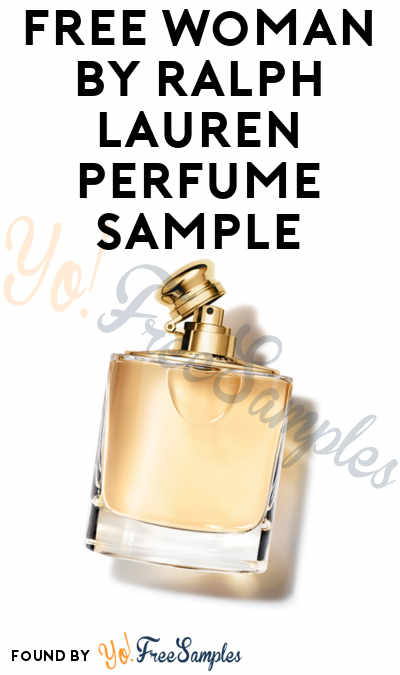 Back In Stock: FREE Woman by Ralph Lauren Perfume Sample (Cell Phone Confirmation Required) [Verified Received By Mail]