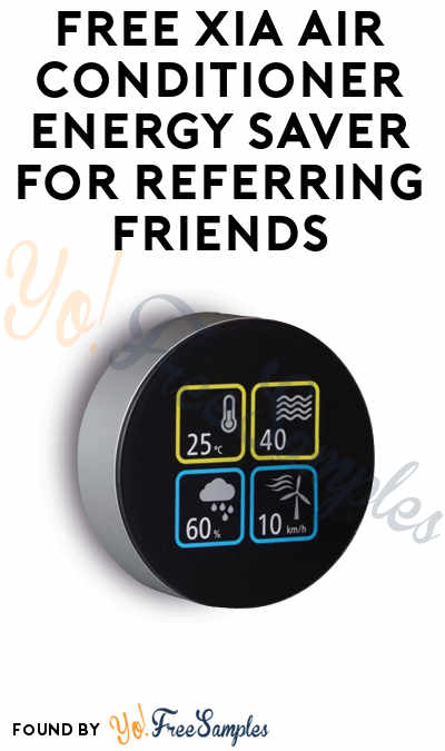FREE Xia Air Conditioner Energy Saver For Referring Friends
