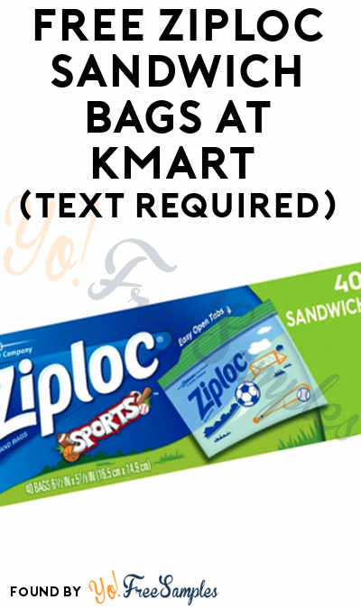 FREE Ziploc Sandwich Bags At Kmart (Text Required)