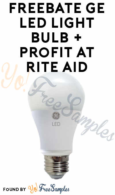 FREEBATE GE LED Light Bulb + Profit At Rite Aid (Plenti Card Required)