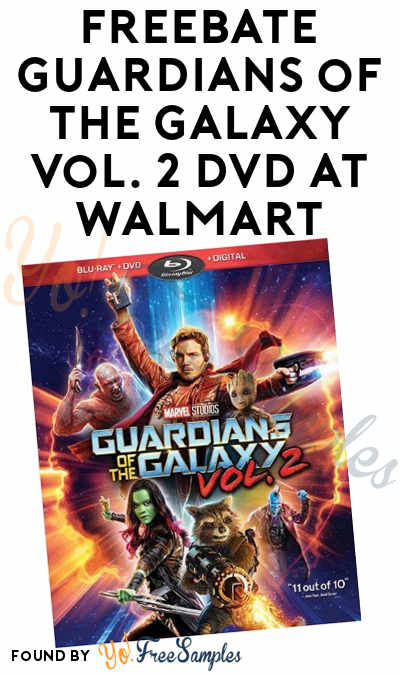 FREEBATE Guardians of the Galaxy Vol. 2 DVD At Walmart After In-Store Pick Up & Cashback (New TopCashBack Members Only)