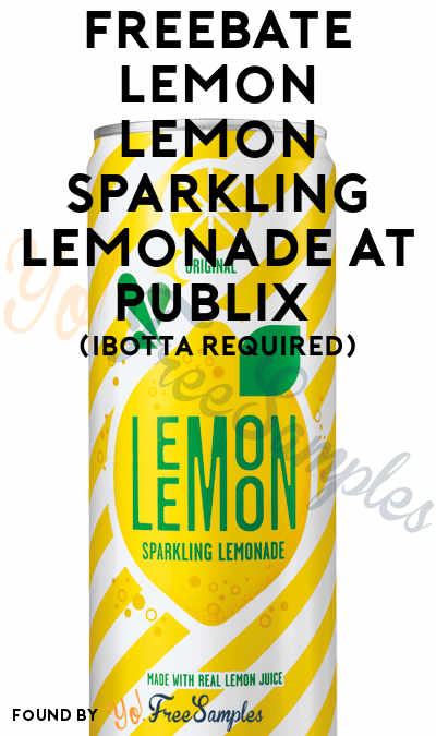 FREEBATE Lemon Lemon Sparkling Lemonade At Publix (Ibotta Required)