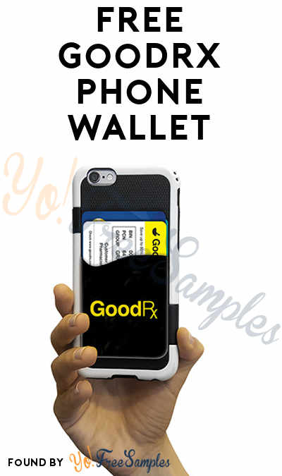 FREE GoodRx Phone Wallet For Any Phone