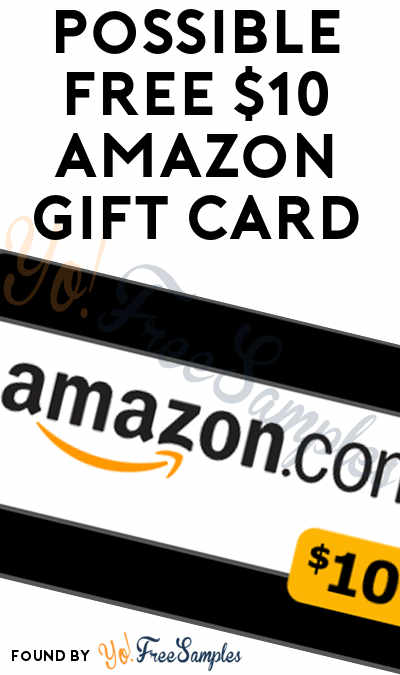 Possible FREE $10 Amazon Gift Card