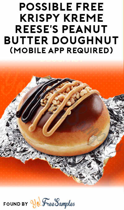 TODAY (8/2): Possible FREE Krispy Kreme Reese's Peanut Butter Doughnut (Mobile App Required)