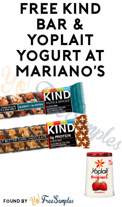 TODAY ONLY: FREE KIND Bar & Yoplait Yogurt At Mariano's Stores (IL Only)