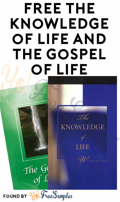 FREE The Knowledge of Life and The Gospel of Life Books