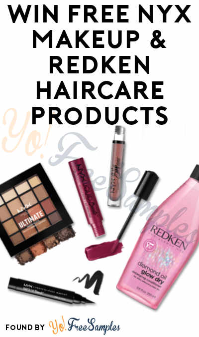 Win FREE NYX Makeup & Redken Haircare Products