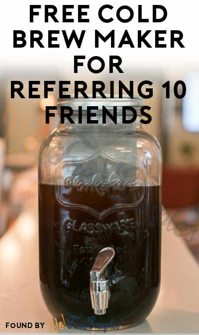FREE Mason Jar Cold Brew Coffee Maker For Referring 10 Friends