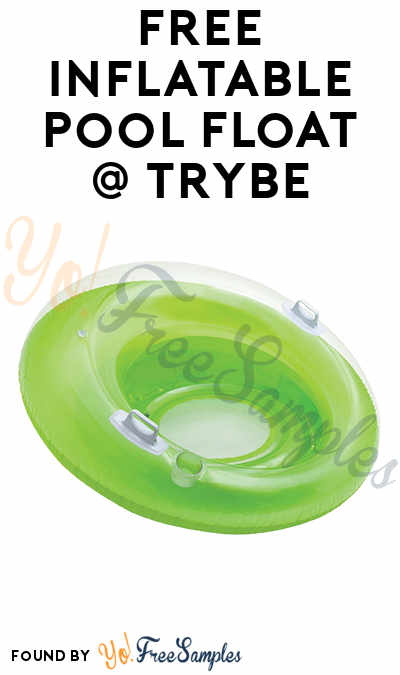 FREE Inflatable Pool Float At Trybe (Survey Required)