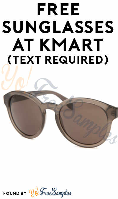 FREE Sunglasses At Kmart (Text Required)
