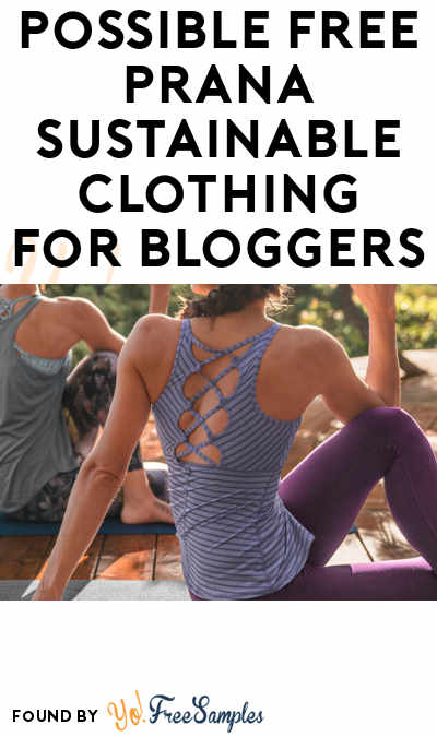 Possible FREE prAna Clothing (Mom Blogger Ambassador Required)