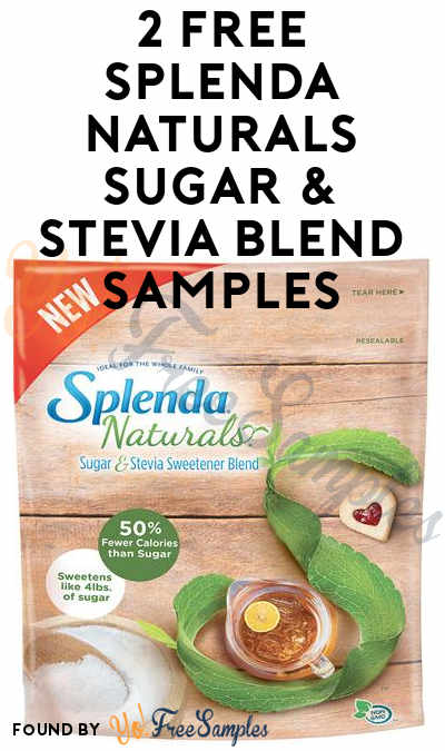 2 FREE SPLENDA Naturals Sugar & Stevia Blend Samples From CrowdTap (Mission Required)