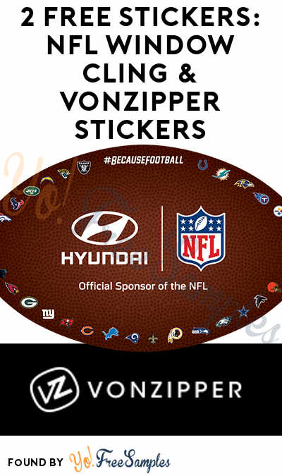 2 FREE Stickers: NFL Window Cling & VonZipper Stickers