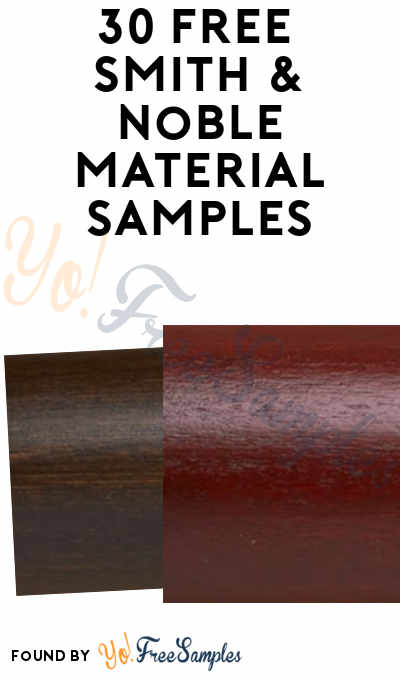 30 FREE Smith & Noble Material Samples
