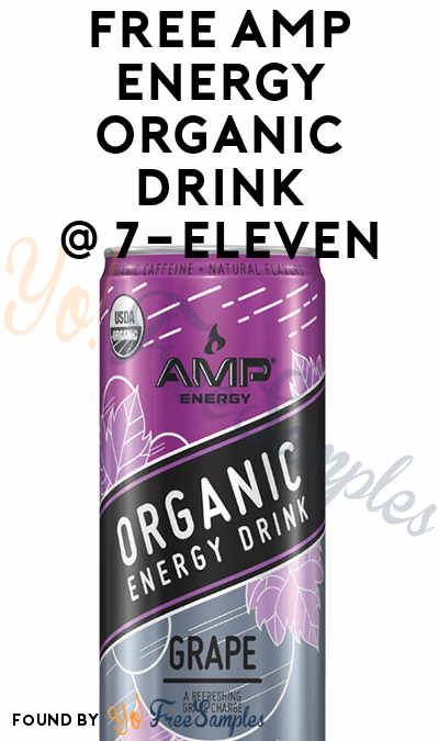 Possible FREE AMP Organic Energy Drink In Your 7-Eleven App