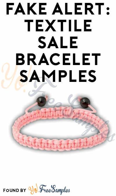 FAKE ALERT: Textile Sale Bracelet Samples