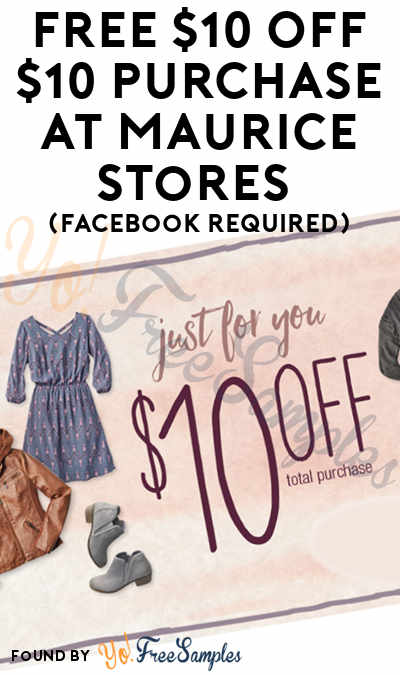 image relating to Maurice Printable Coupons titled Cost-free $10 OFF $10 Get At Maurice Shops (Fb
