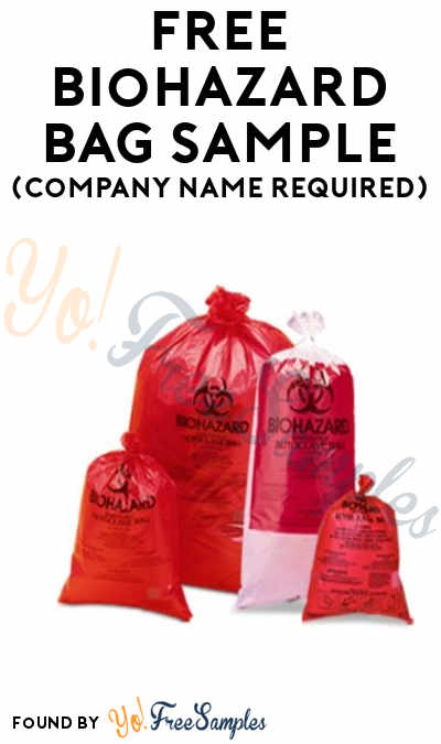 FREE Biohazard Bag Sample (Company Name Required)