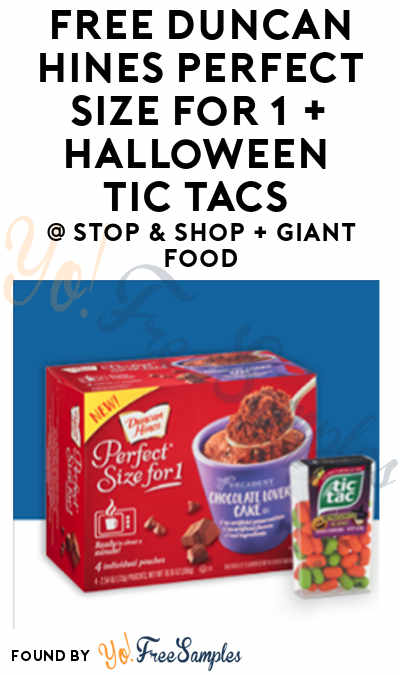 TODAY ONLY: FREE Duncan Hines Perfect Size for 1 + Halloween Tic Tacs At Stop & Shop + Giant Food (Account Required)