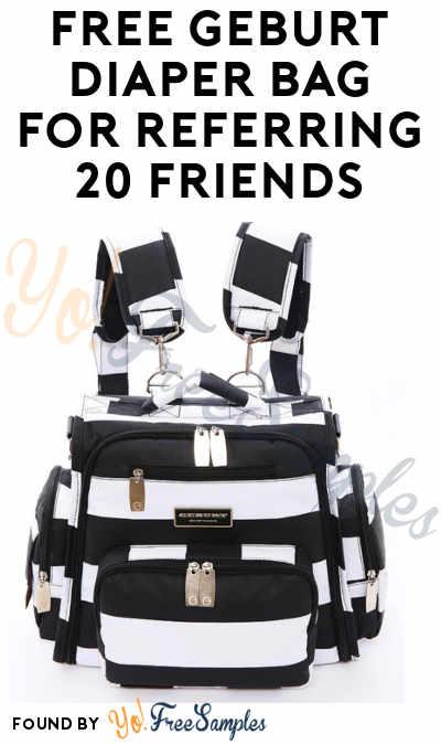 UPDATE, NOW COMING: FREE Geburt Diaper Bag For Referring 20 Friends