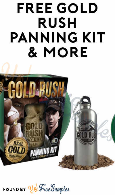 FREE Gold Rush Panning Kit & More (Must Apply To Host Tryazon Party)