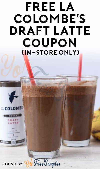 FREE La Colombe's Draft Latte Coupon (In-Store Only)
