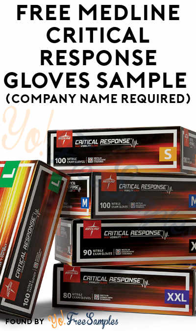FREE Medline Critical Response Gloves Sample (Company Name Required)