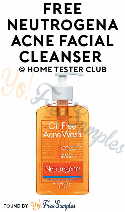 FREE Neutrogena Acne Facial Cleanser From Home Tester Club (Survey Required)