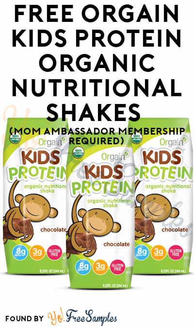 FREE Orgain Kids Protein Organic Nutritional Shakes (Mom Ambassador Membership Required)