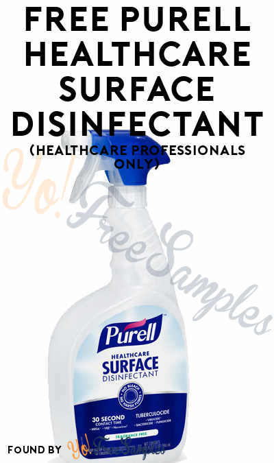 FREE Purell Healthcare Surface Disinfectant (Food Service Professionals Only)