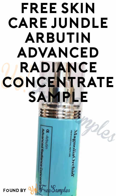 FREE Skin Care Jundle Arbutin Advanced Radiance Concentrate Sample [Verified Received By Mail]