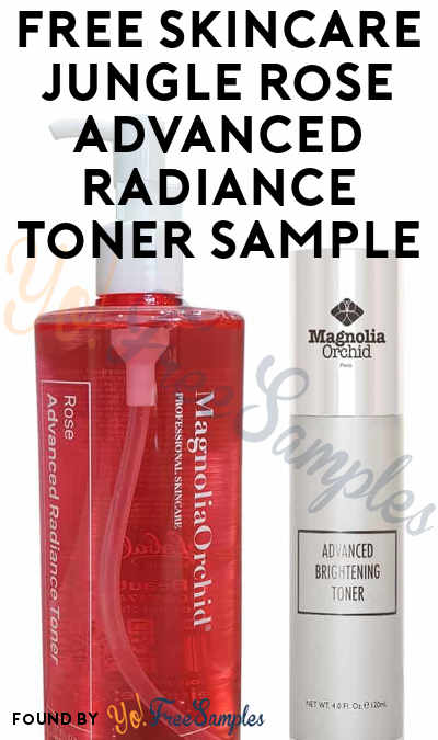 OUT OF STOCK: FREE Skincare Jungle Rose Advanced Radiance Toner Sample