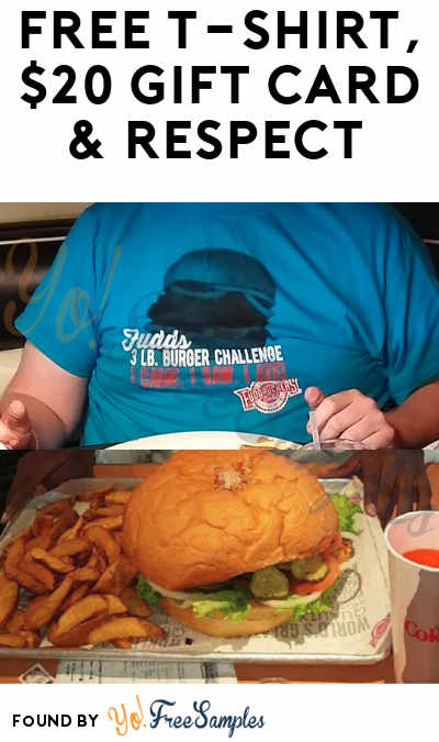 FREE T-Shirt, $20 Gift Card & Respect For Eating 3LB Burger + Fries (Gastrointestinal Side Effects Possible)