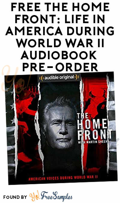 FREE The Home Front: Life in America During World War II Audiobook Pre-Order