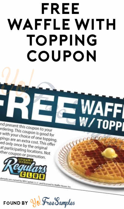 FREE Waffle With Topping Coupon At Waffle House